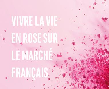 Vivre la vie en rose sur le marché français